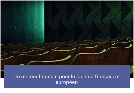 Un moment crucial pour le cinéma français et européen