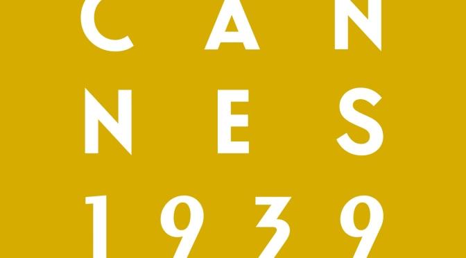 Cannes 1939 : le festival aura lieu à Orleans