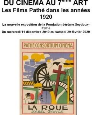 Une exposition à voir à Paris :  «Du cinéma au septième art, les films Pathé dans les années 1920».