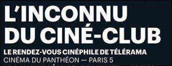 «Ciné-clubbing» proposé par Télérama (Une personnalité, un extrait)