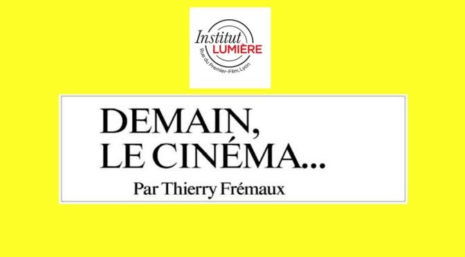 Demain Le Cinéma !