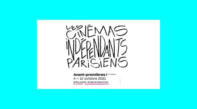 Montez les marches des                          Cinémas Indépendants Parisiens !
